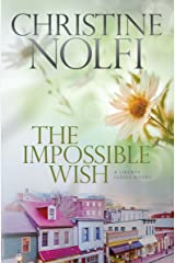 The Impossible Wish (Liberty Series Book 3) Kindle Edition