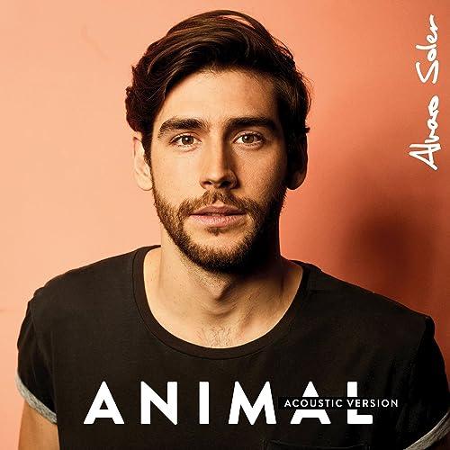 Animal (Acoustic Version) by Alvaro Soler on Amazon Music