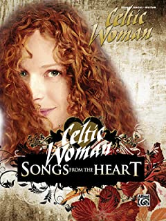 Celtic Woman: Songs from the Heart (Piano / Vocal / Guitar)