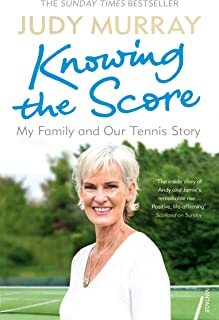 Knowing the Score: My Family and Our Tennis Story (English E