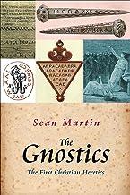 The Gnostics: The First Christian Heretics (Pocket Essential series)