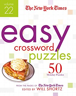 The New York Times Easy Crossword Puzzles Volume 22: 50 Monday Puzzles from the Pages of The New York Times