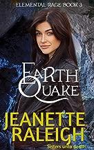 Earthquake (Elemental Rage Book 3)