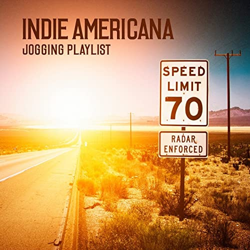 Indie Americana Jogging Playlist by Various artists on Amazon Music