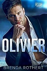 Olivier: A Chicago Blaze Hockey Romance Kindle Edition