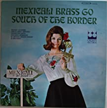 Mexicali Brass Go South of the Border