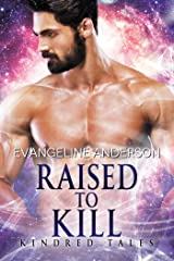 Raised to Kill: Kindred Tales 32 Kindle Edition