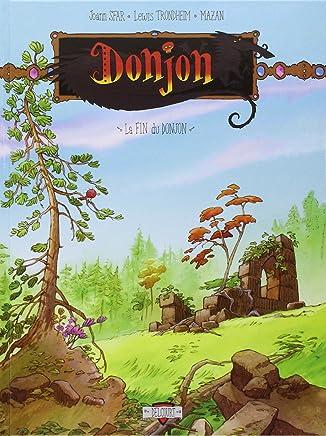 Donjon Crépuscule, Tome 111 : La Fin du Donjon