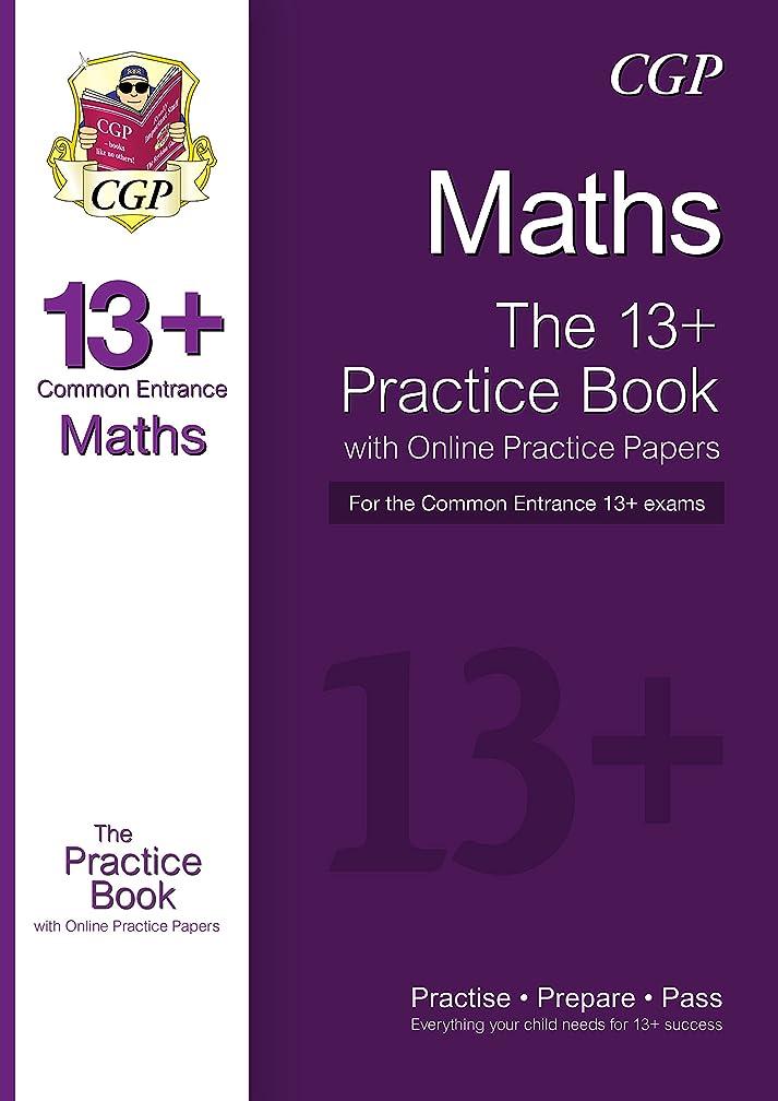 味わううなずく騒ぎNew 13+ Maths Practice Book for the Common Entrance Exams with Answers (CGP 13+ ISEB Common Entrance) (English Edition)