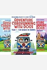 Adventure Caravanning with Dogs (3 Book Series) Kindle Edition