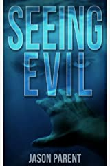 Seeing Evil (Cycle of Evil Book 1) Kindle Edition