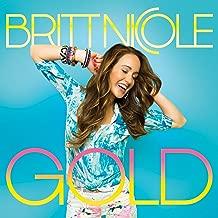 Best britt nicole gold cd songs Reviews