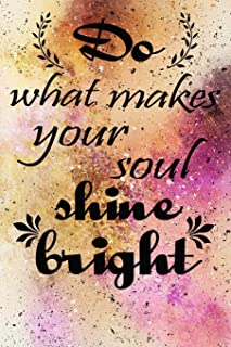 do what makes your soul shine bright motivational quote on pretty golden pink cover for the new year: 2020 Planner Jan 1 to Dec 31 daily Weekly & ... Views | Inspirational Quotes for gift