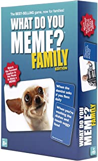 WHAT DO YOU MEME. Family Edition