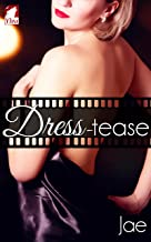 Dress-tease (The Hollywood Series Book 3)