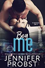 Beg Me (the STEELE BROTHERS series Book 4)