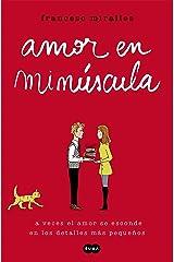 Amor en minúscula (Spanish Edition) Kindle Edition
