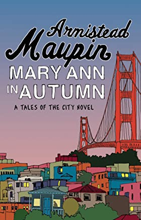 Mary Ann in Autumn: Tales of the City 8