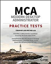 MCA Modern Desktop Administrator Practice Tests: Exam MD-100 and MD-101