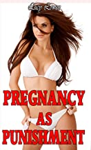 Pregnancy as Punishment (Taboo Forbidden Erotica)