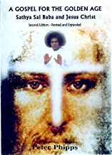 A Gospel for the Golden Age: Sathya Sai Baba and Jesus Christ