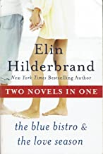 Two Novels in One ... The Blue Bistro & The Love Season