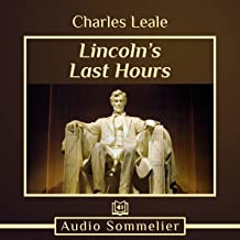 Lincoln's Last Hours