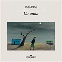Un amor [A Love]