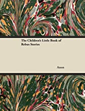 The Children's Little Book of Rebus Stories (English Edition)