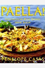 Paella!: Spectacular Rice Dishes From Spain Kindle Edition