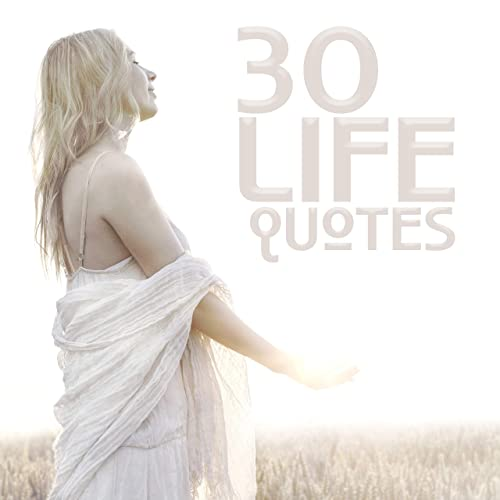 30 Life Quotes Quote Of The Day Motto Mantra Zen Music Easy