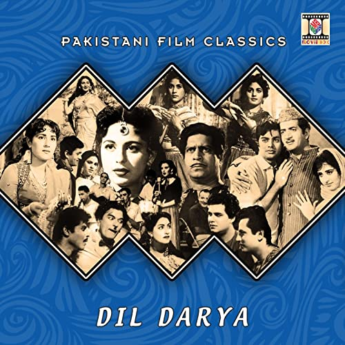 Dil Darya (Pakistani Film Soundtrack) by Akhtar Hussain on Amazon