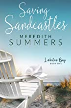 Saving Sandcastles (Lobster Bay Book 1)