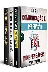 Série Comunicação e Persuasão indispensáveis (Box set digital): Série de 3 livros: Persuasão e influência, Técnicas proibidas de persuasão e Técnicas de conversação eBook Kindle