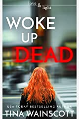 Woke Up Dead (Love and Light) Kindle Edition