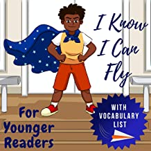 I Know I Can Fly: For Younger Readers