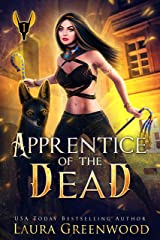 Apprentice Of The Dead (The Apprentice Of Anubis Book 1) Kindle Edition