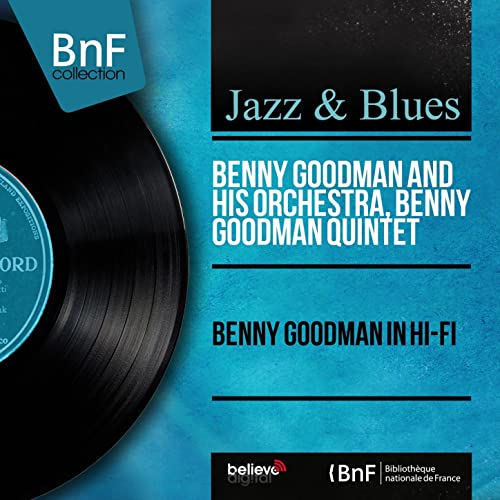Benny Goodman in Hi-Fi (Mono Version) de Benny Goodman ...