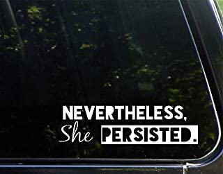 Nevertheless, She Persisted. - 8-1/2