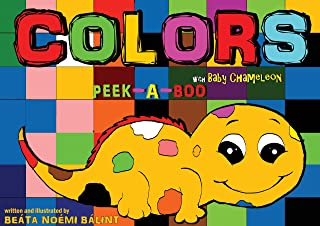 Children's books - Colors Peek-A-Boo With Baby Chameleon (Colors learning)