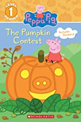The Pumpkin Contest (Peppa Pig: Level 1 Reader) Kindle Edition
