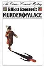 Murder at the Palace: An Eleanor Roosevelt Mystery