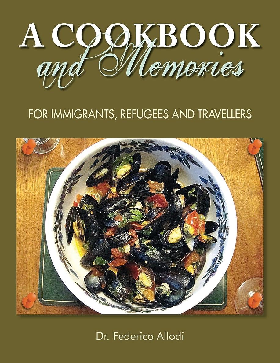 尊敬するアーチ歯科医A Cookbook and Memories (English Edition)