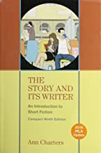 The Story and Its Writer Compact 2016 MLA Update: An Introduction to Short Fiction