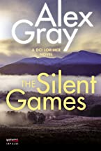 The Silent Games: A DCI Lorimer Novel (William Lorimer Book 11)