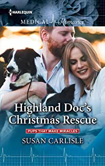 Highland Doc's Christmas Rescue (Pups that Make Miracles Book 1)