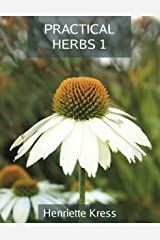 Practical Herbs 1 Kindle Edition