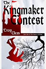 The Kingmaker Contest: An Epic Fantasy (The Source of Magic Book 1) Kindle Edition