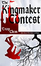 The Kingmaker Contest: An Epic Fantasy (The Source of Magic Book 1)