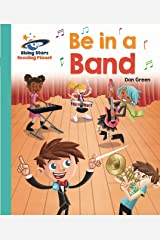 Reading Planet - Be in a Band - Turquoise: Galaxy (Rising Stars Reading Planet) (English Edition) eBook Kindle